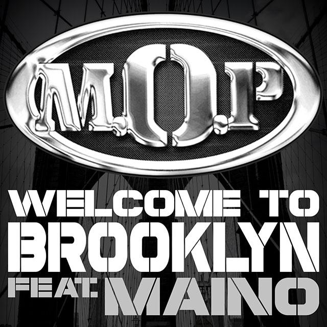 M.O.P. Ft Maino – Welcome 2 Brooklyn