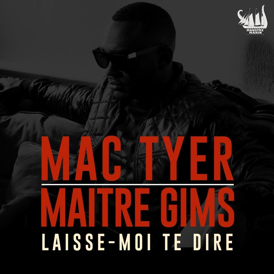 Mac Tyer Ft Maître Gims – Laisse Moi Te Dire