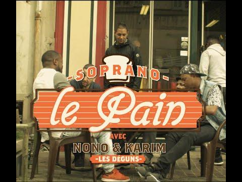 Soprano – Le Pain