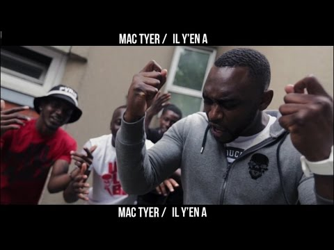 Mac Tyer – Il y en a