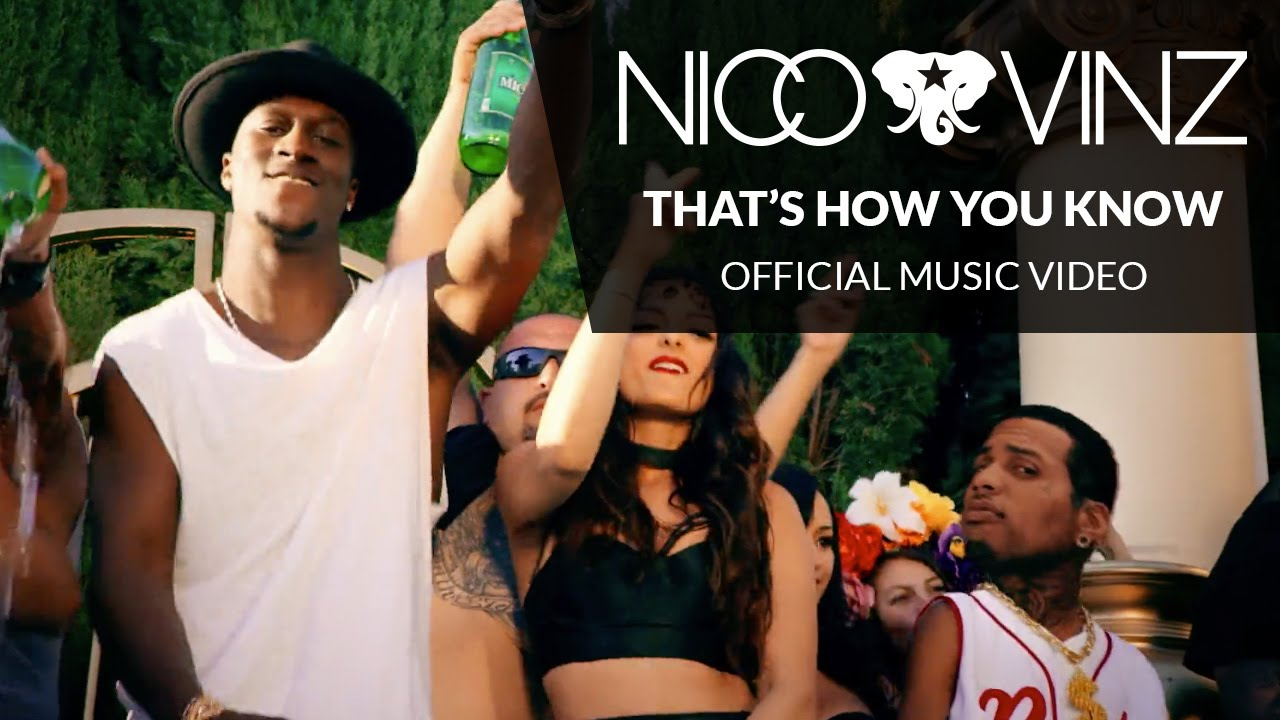 Nico & Vinz Ft Kid Ink & Bebe Rexha – That's How You Know