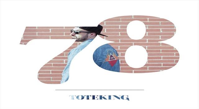 «78» es el nuevo disco de Tote King