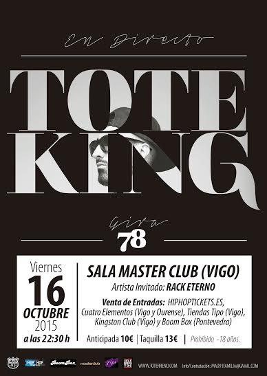 Tote King en Vigo