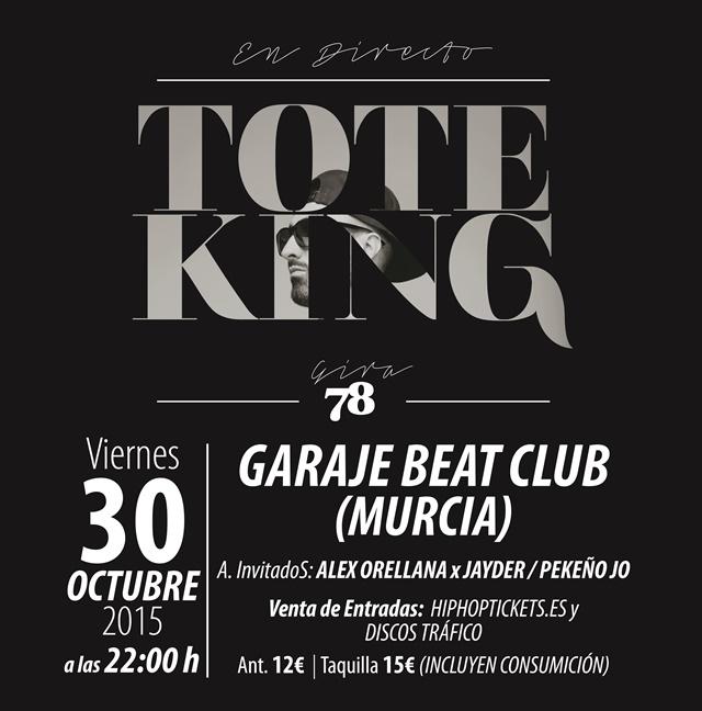 Tote King en Murcia