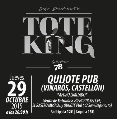 Tote King – Castellón