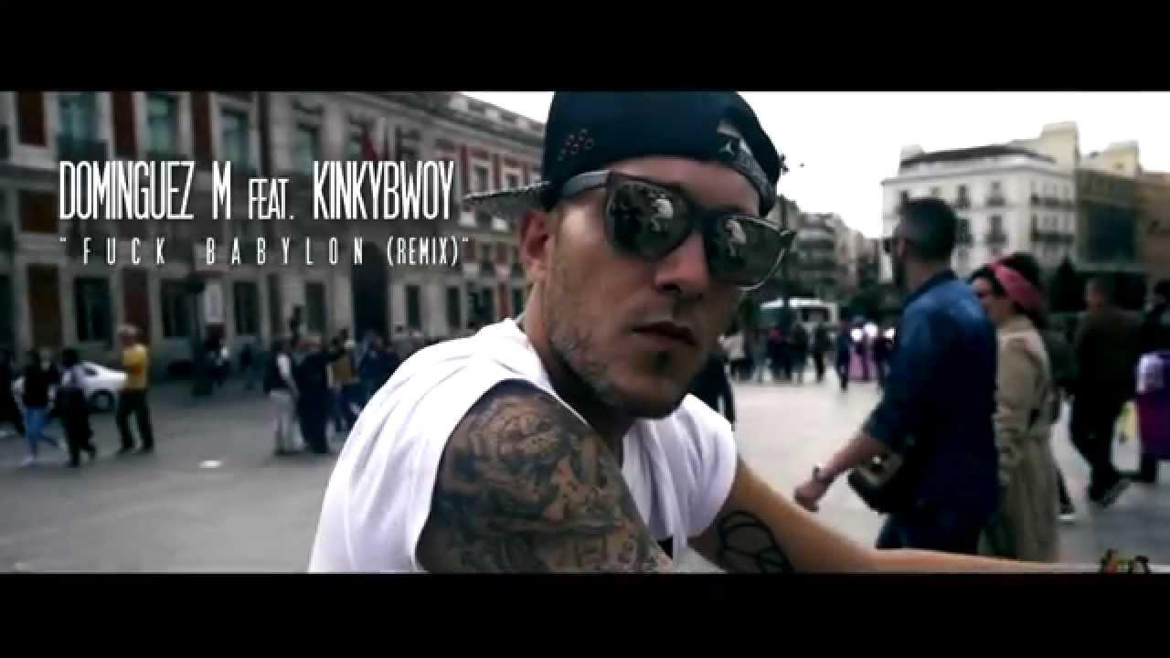 Dominguez M Ft Kinky Bwoy – Fuck Babylon