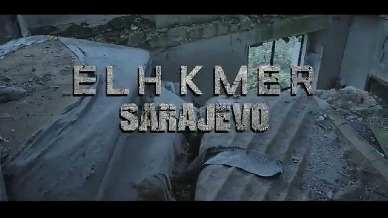 Elh Kmer – Sarajevo