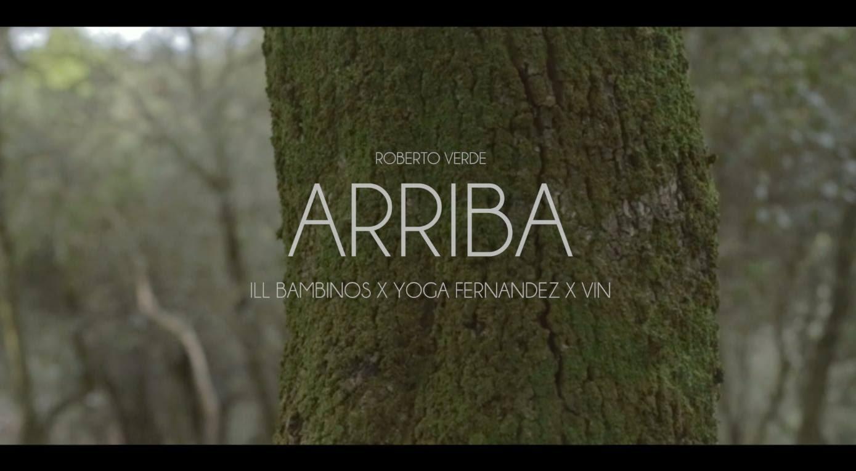 Ill Bambinos Ft Vin & Yoga Fernandez – Arriba