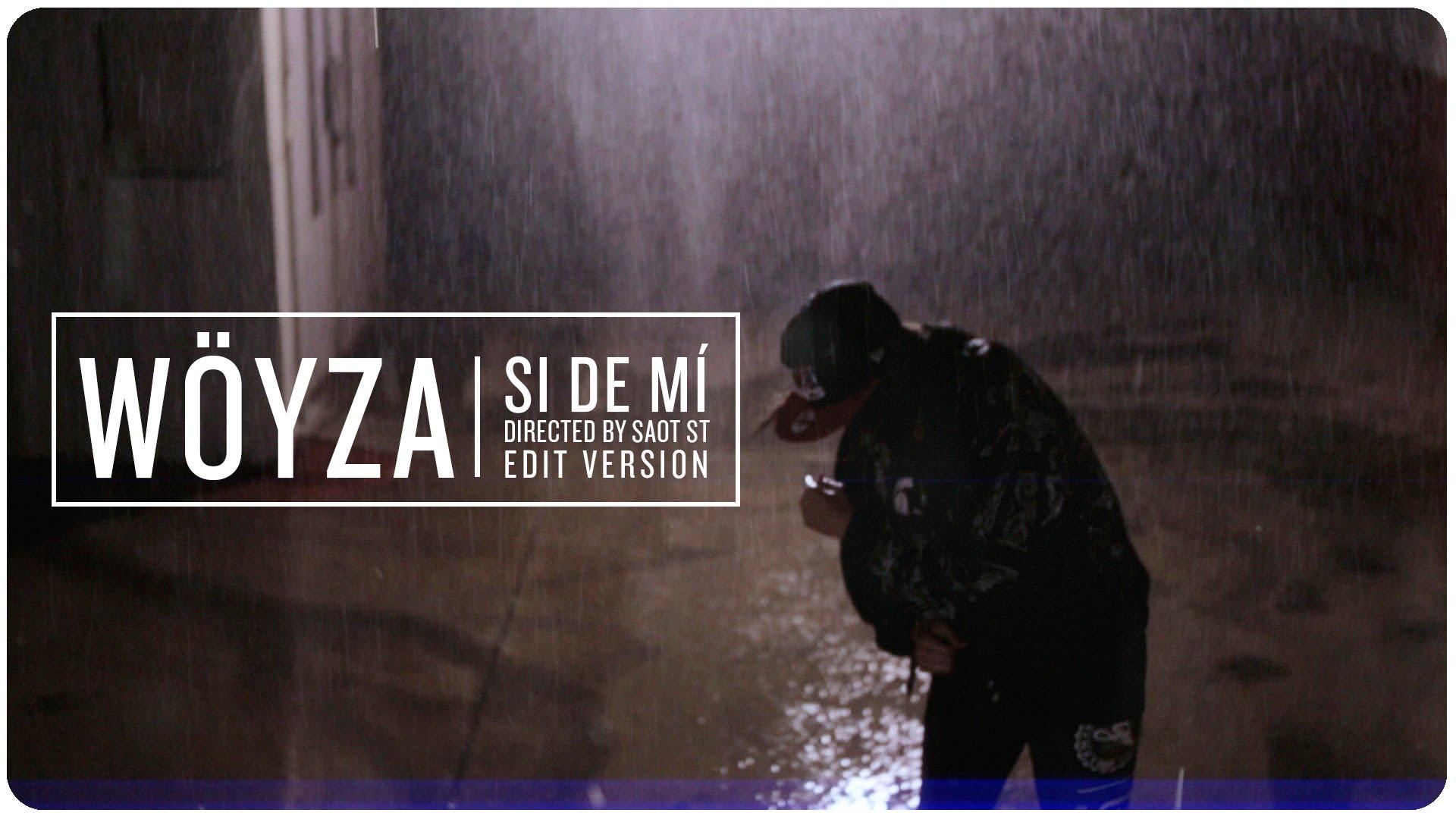 Wöyza – Si de mí