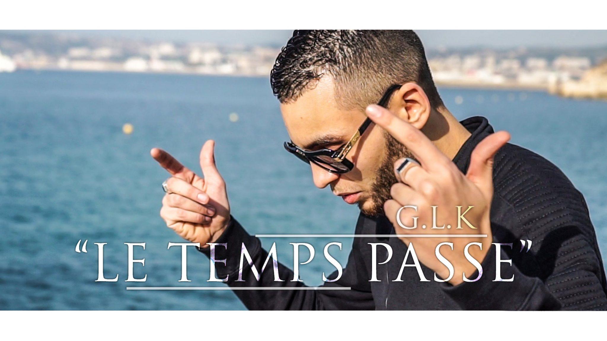 G.L.K – Le Temps Passe