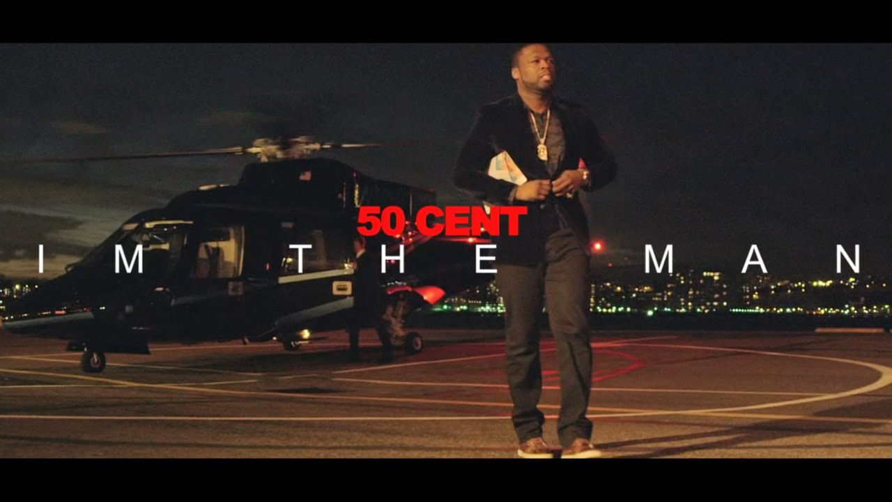 50 Cent – I'm The Man