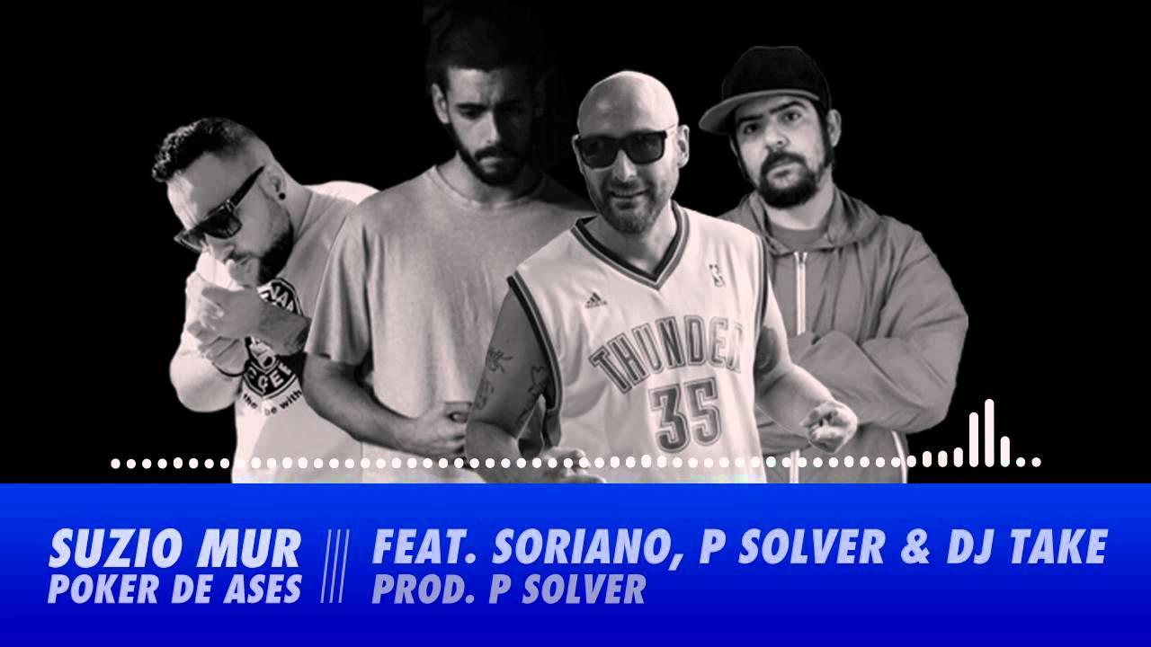 Suzio Mur Ft Soriano, P. Solver & Dj Take – Poker De Ases