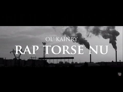 Ol Kainry – Rap Torse Nu