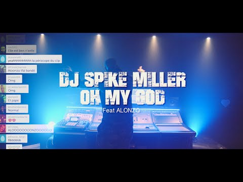 Dj Spike Miller Ft Alonzo – Oh My God