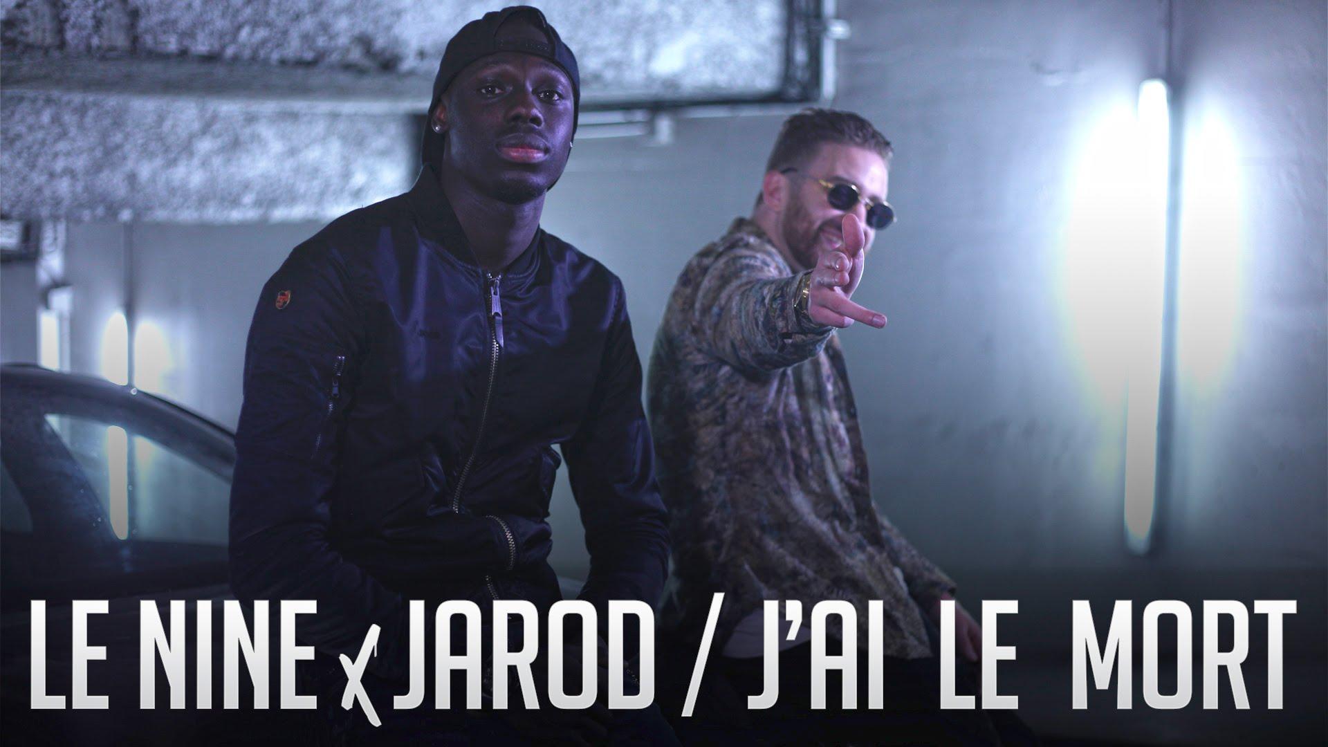 Le Nine Ft Jarod – J'ai La Mort