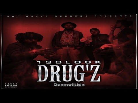 13 Block – Drug'Z