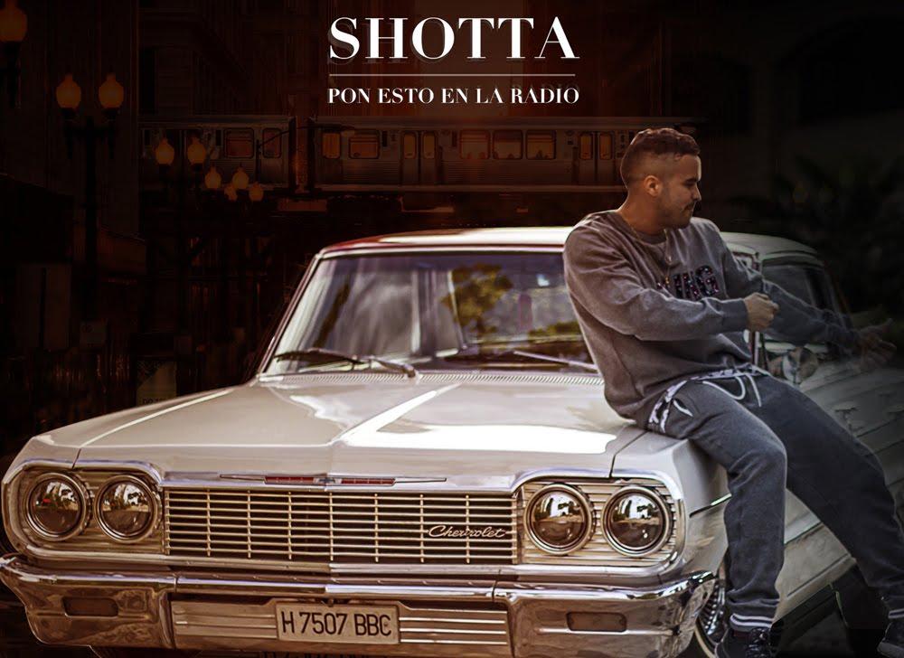 Shotta – Pon esto en la radio (si tienes huevos)