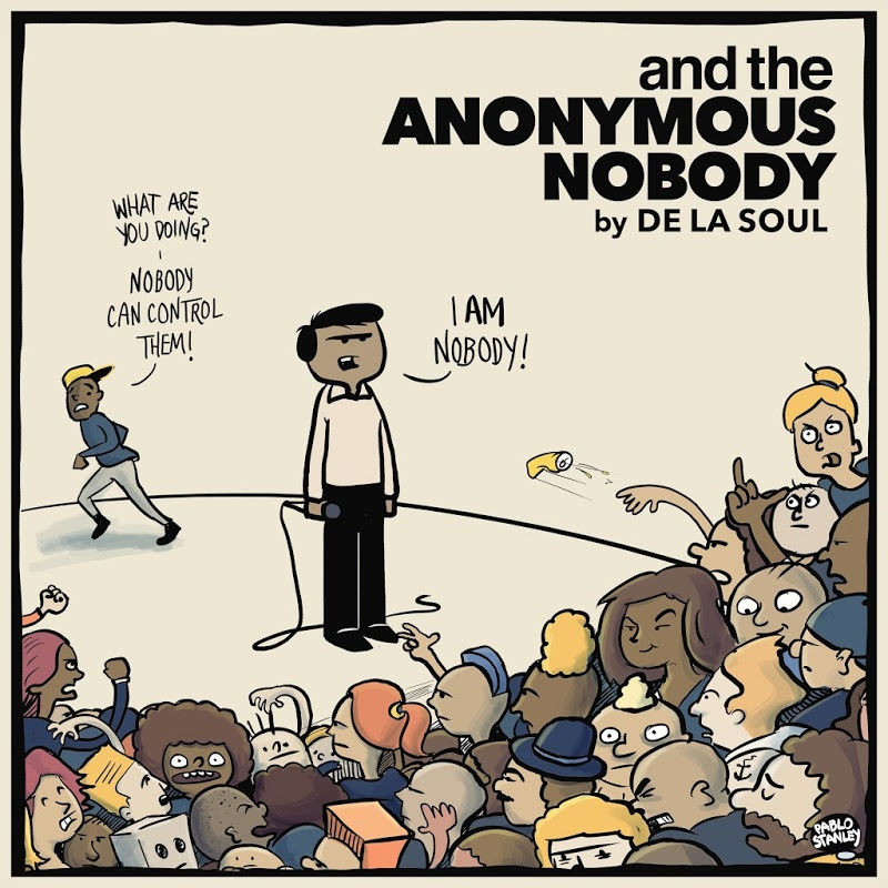 Trabajo de la semana: De La Soul - And the Anonymous Nobody