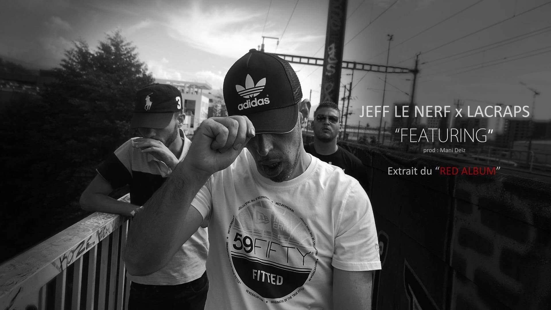 Jeff Le Nerf & LaCraps – Featuring
