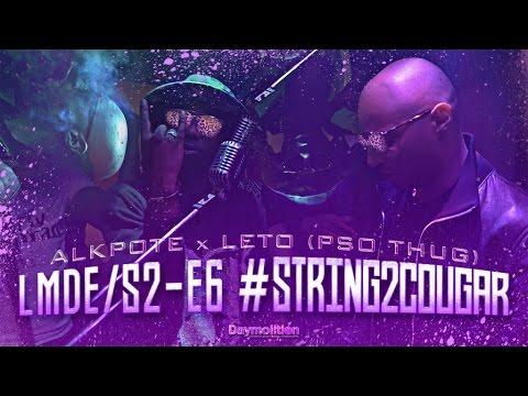 Alkpote ft Leto – String 2 Cougar