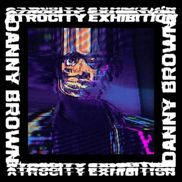 Trabajo de la semana: Danny Brown – Atrocity Exhibition (2016)