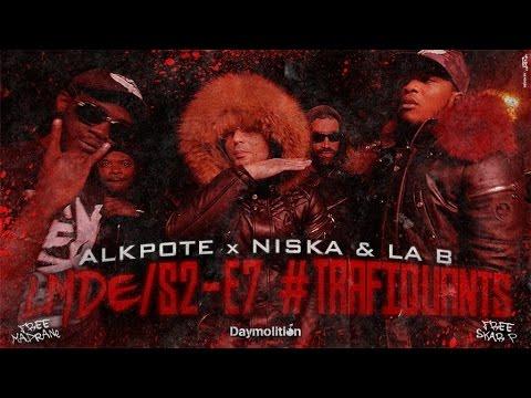 Alkpote ft Niska & La B – Trafiquants
