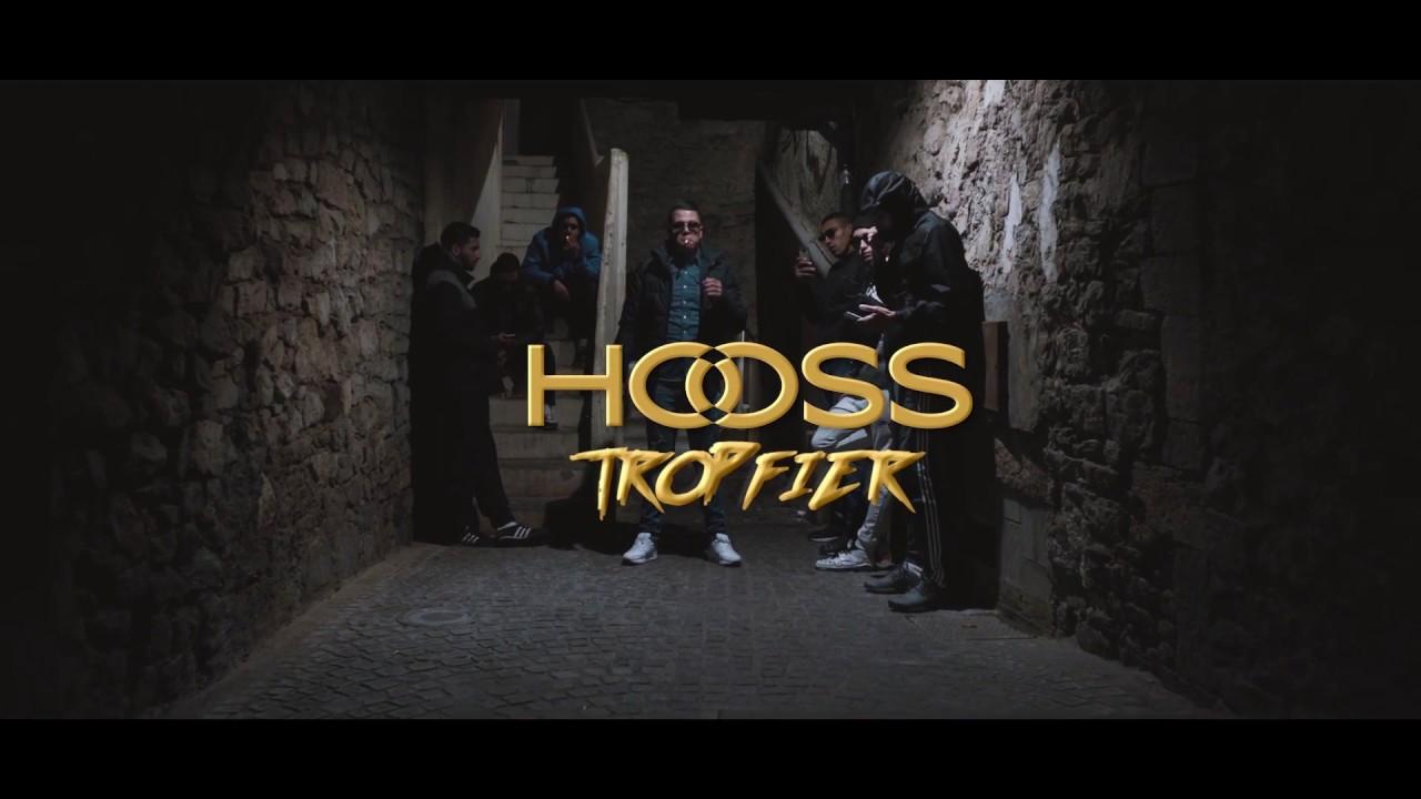 Hooss – Trop Fier