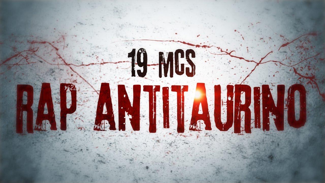19 MC´s – Rap antitaurino