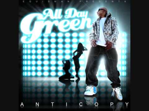 All Day Green Ft Juaninacka – A veces