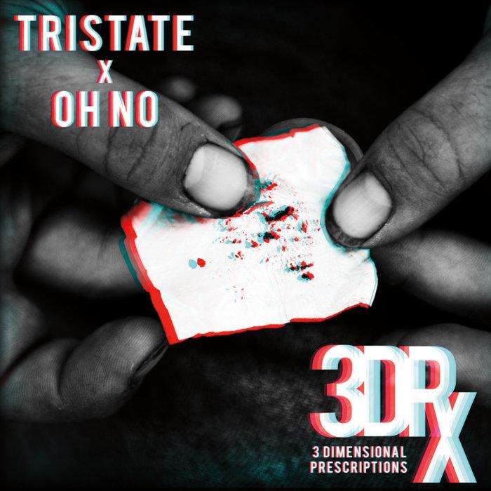 Trabajo de la semana: Oh No & Tri-State – 3 Dimensional Prescriptions (2017)