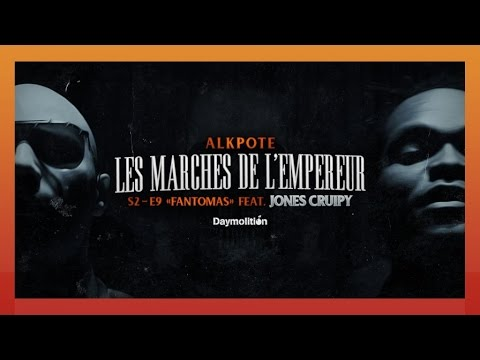 Alkpote ft Jones Cruipy – Fantomas