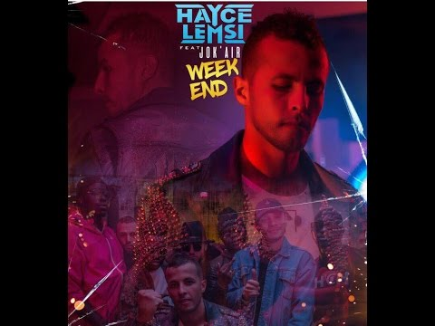 Hayce Lemsi & Jok'Air – #Weekend