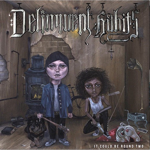 Trabajo de la semana: Delinquent Habits – It Could Be Round Two (2017)