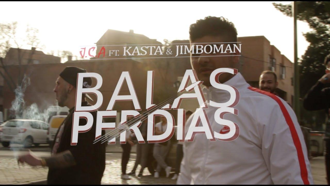 J.C.A Ft Kasta ZNP & Jimboman – Balas Perdidas