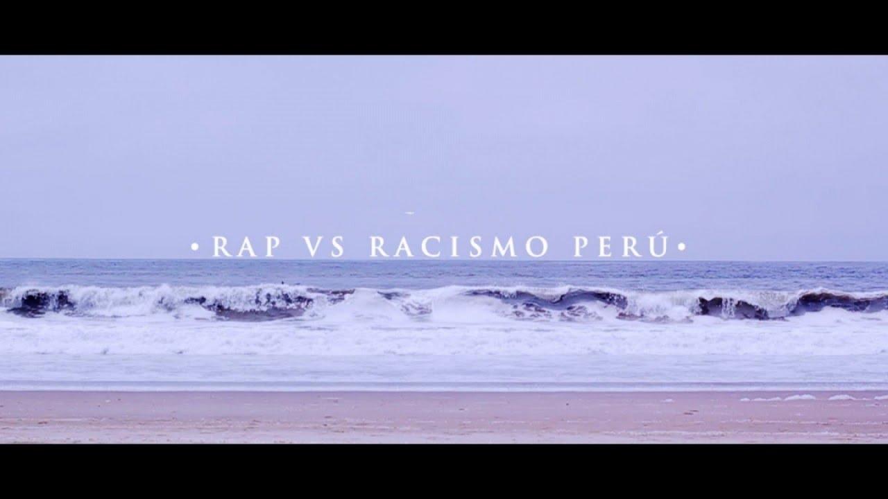El Chojin – Rap vs Racismo Perú
