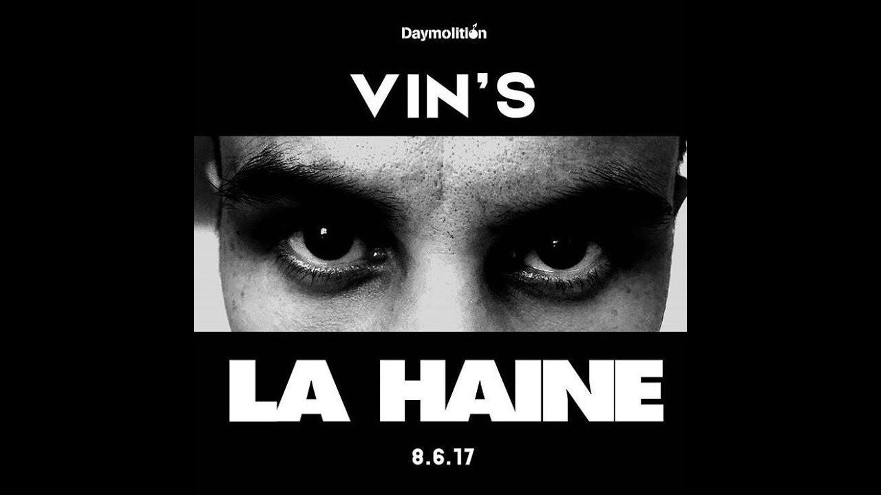 Vin's – La Haine