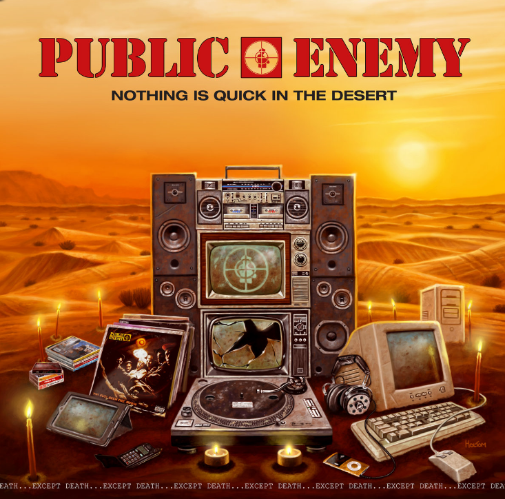 ¡Public Enemy publica «nothing is quick in the desert» antes de lo previsto!