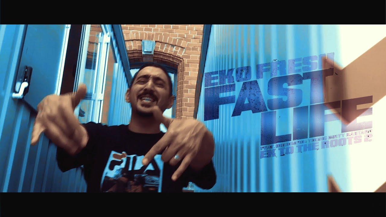 Eko Fresh ft Brudi030 & Young Dirty Bastard – Fast Life