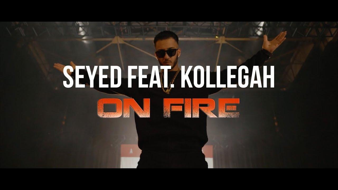 Seyed ft Kollegah – On Fire