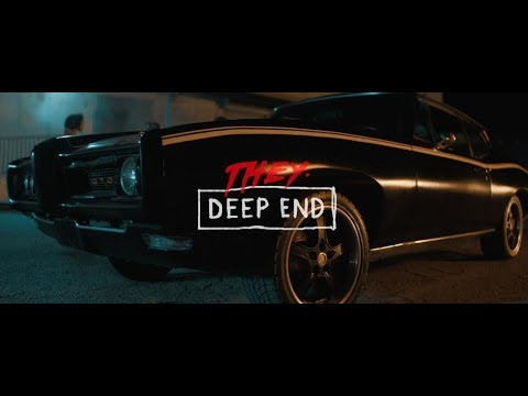 THEY. – Deep End