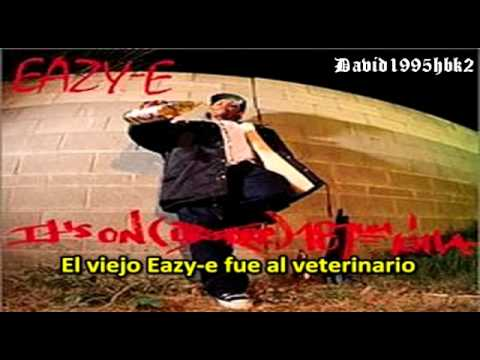 Eazy-E – It's On (Sub. Español)