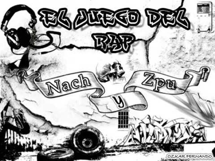 Nach Ft ZPU – El juego del Rap
