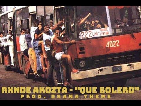 Rxnde Akozta – Que bolero