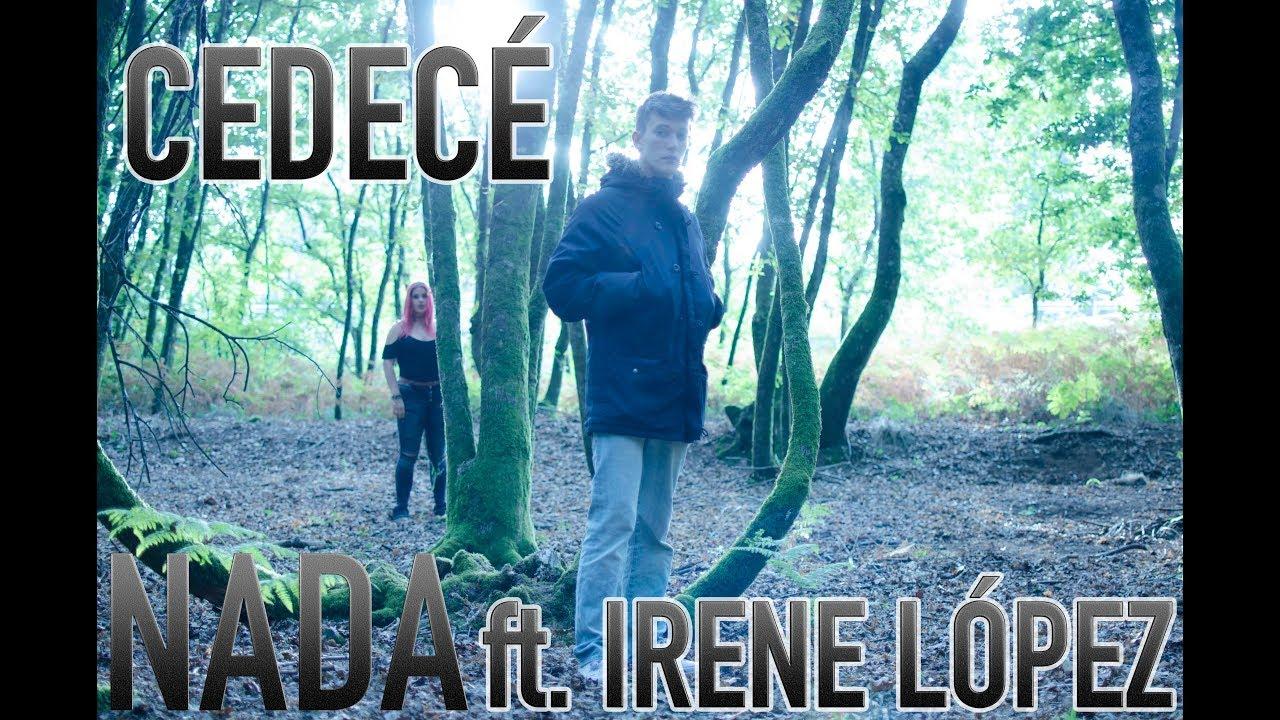 Cedecé ft Irene López – Nada