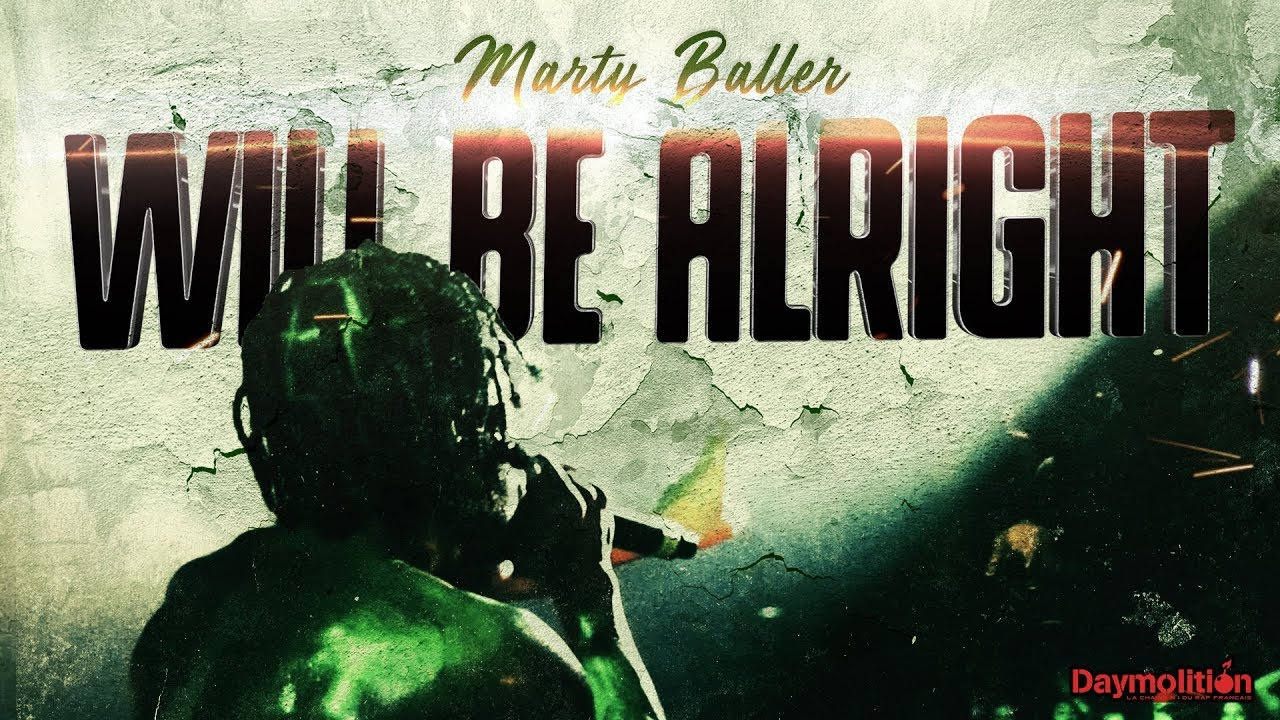 Marty Baller – Will be Alright
