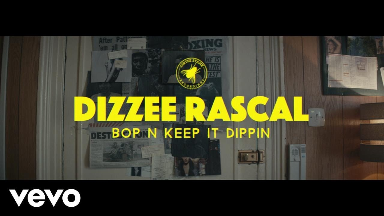 Dizzee Rascal – Bop N Keep It Dippin