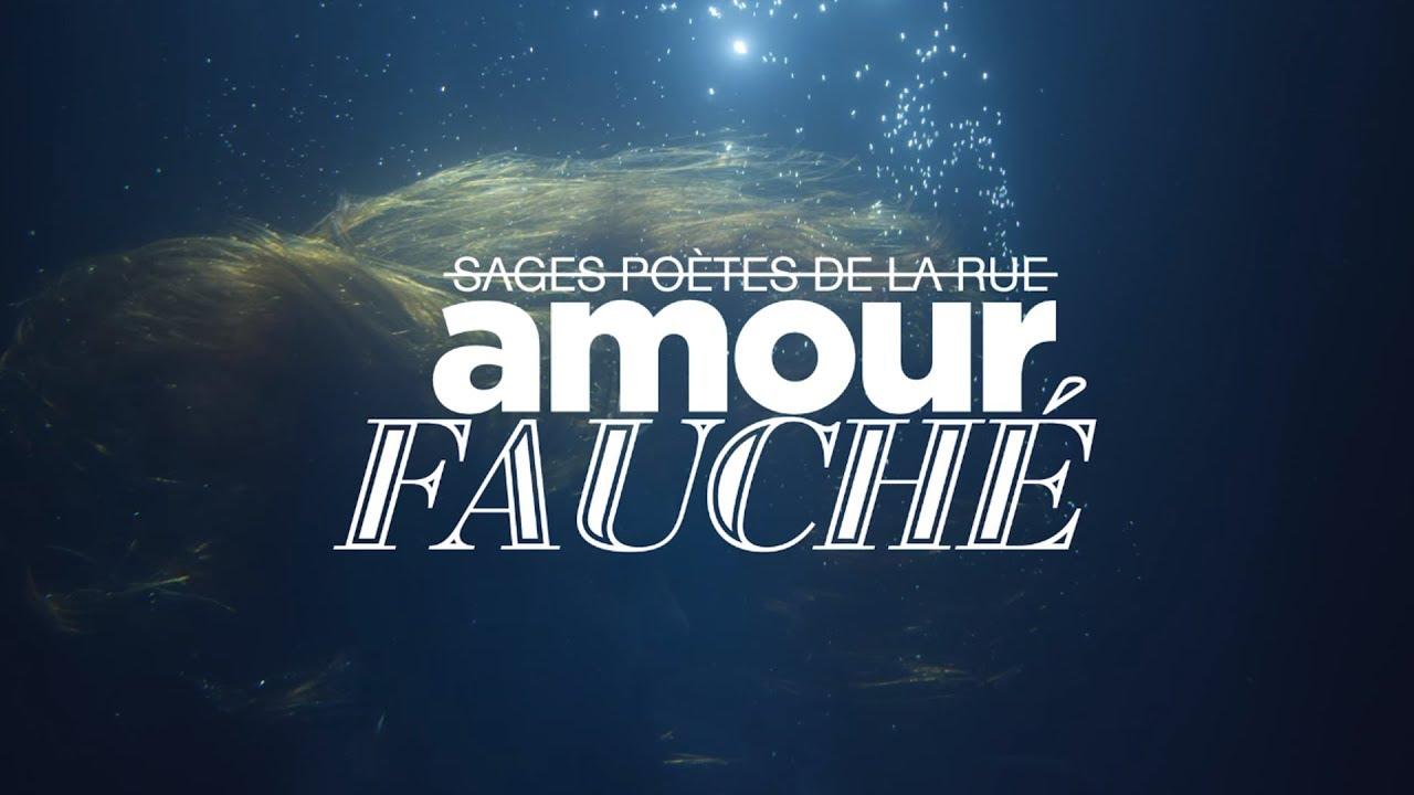 Sages Poètes de la Rue – Amour Fauché