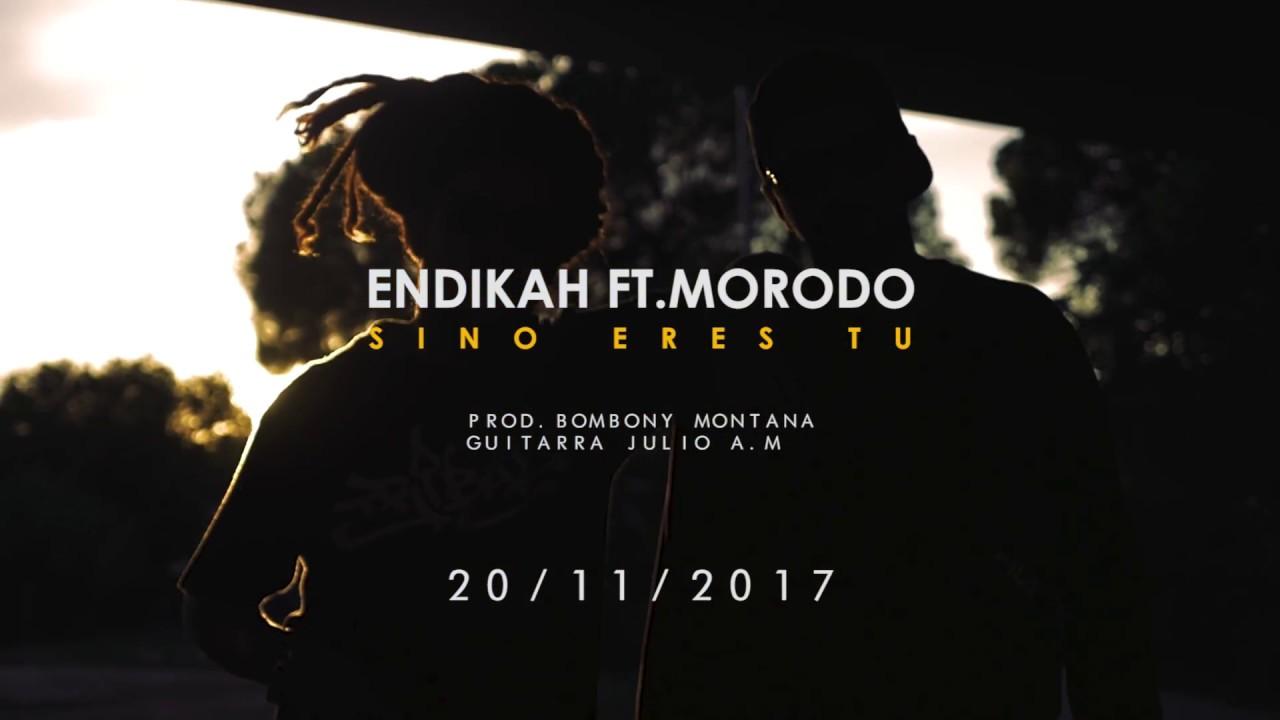 Endikah & Sceno Ft Morodo – Si no eres tu soy yo