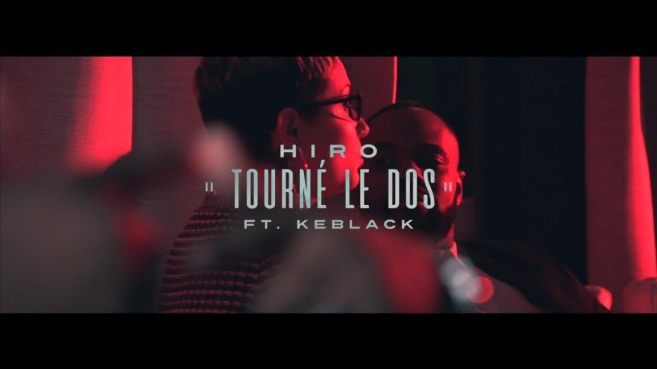 Hiro ft KeBlack – Tourné le dos