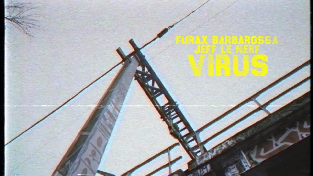 Furax Barbarossa & Jeff le Nerf – Virus